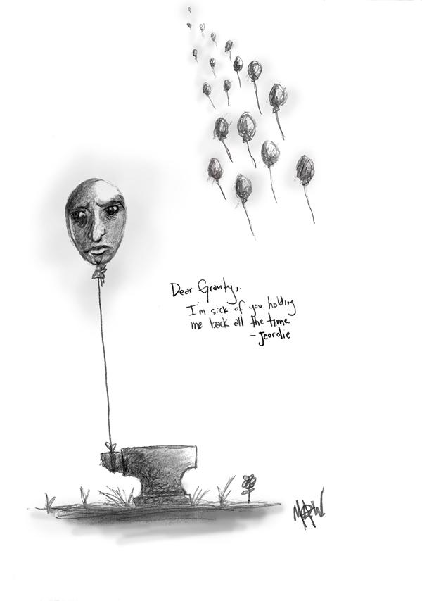 Dear Gravity...