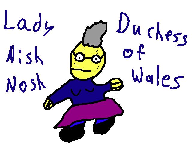 Lady Nish Nosh