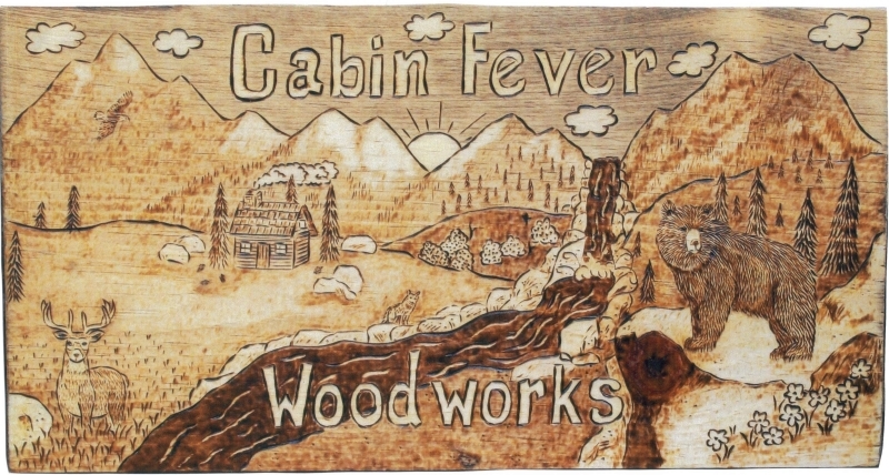 Cabin Fever WoodWorks
