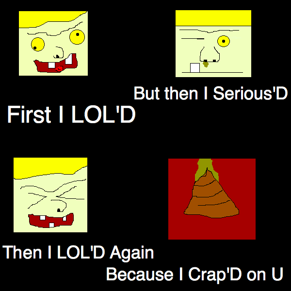 First I Lol'd