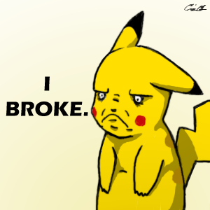 Pikachu Broke