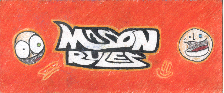 Mason Rules
