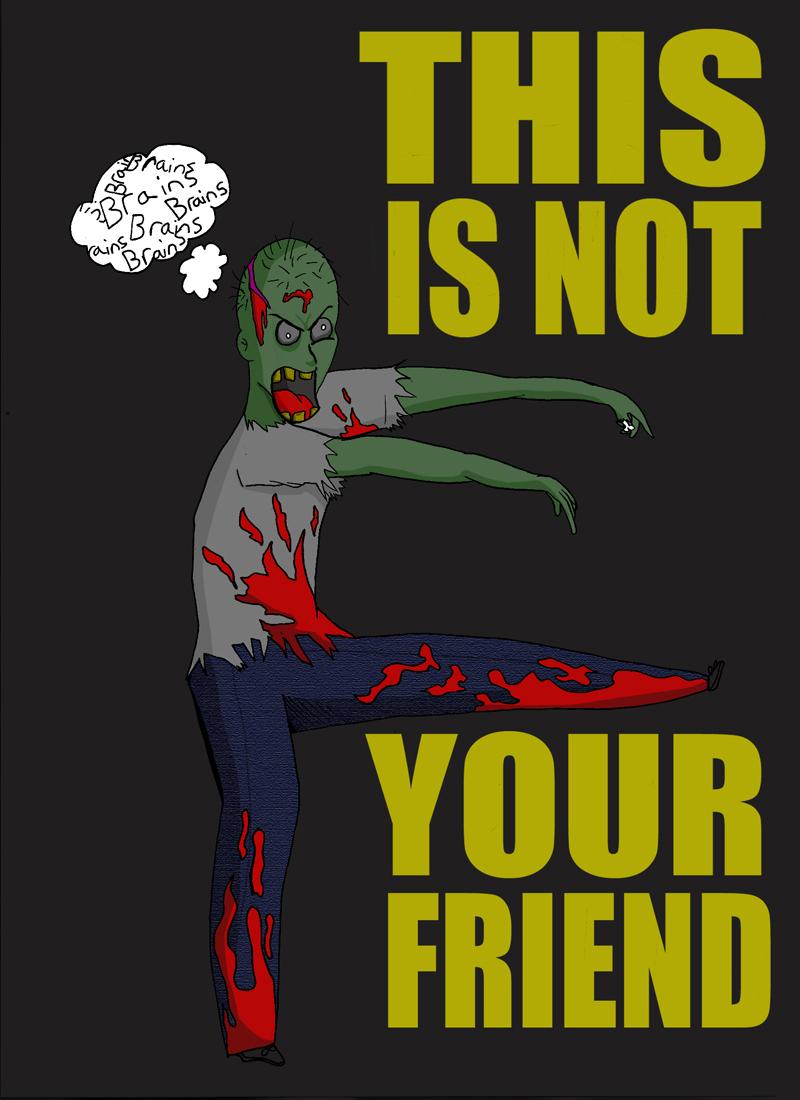 zombie's aren't friends