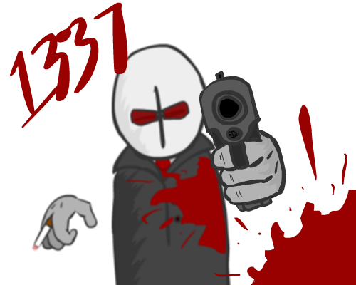 Don't fuck with the 1337