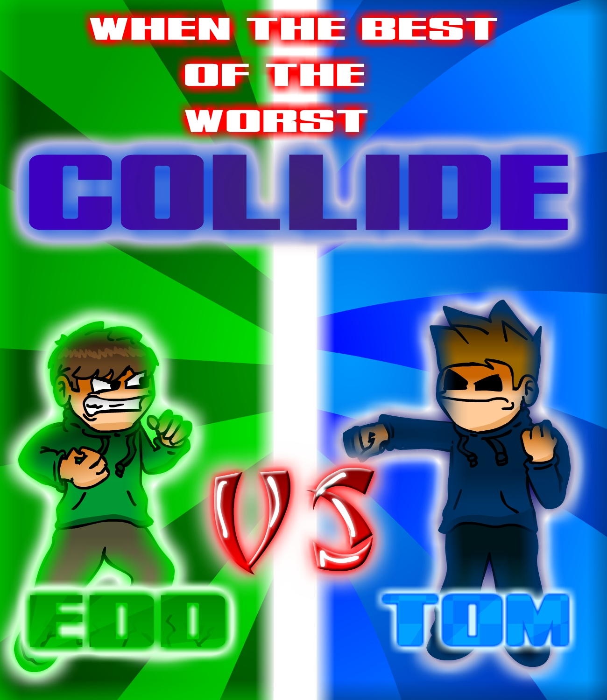 WTBOTW Collide Edd vs Tom