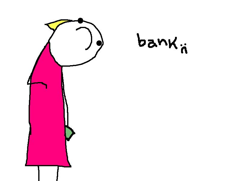 Bank :(