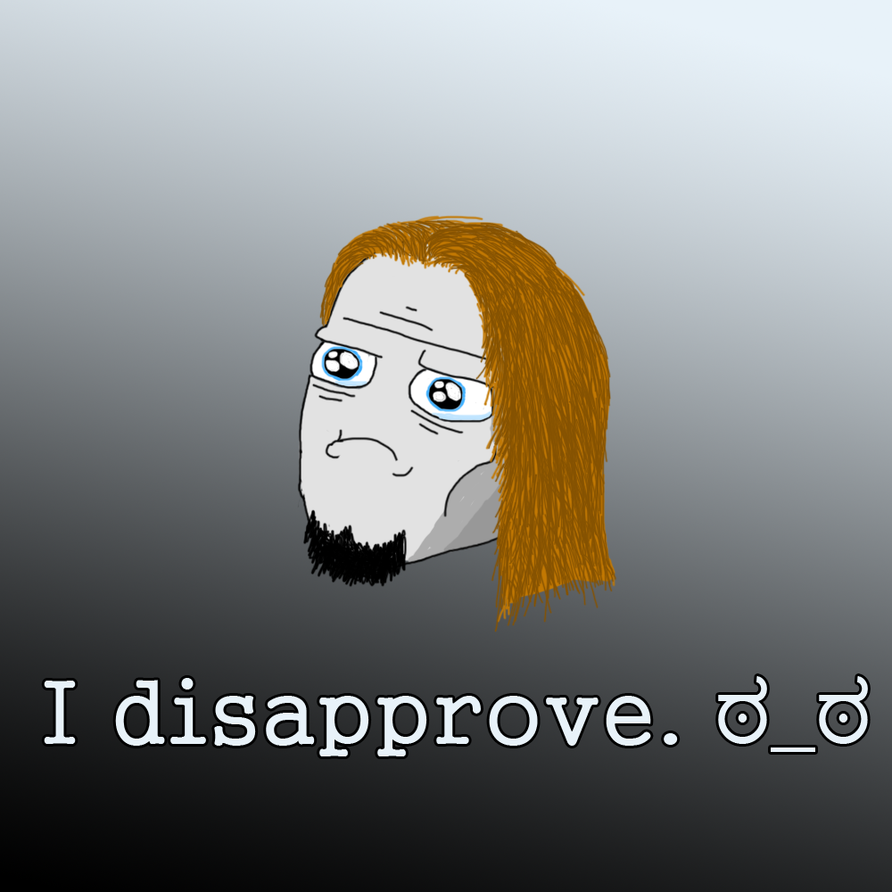 I disapprove.
