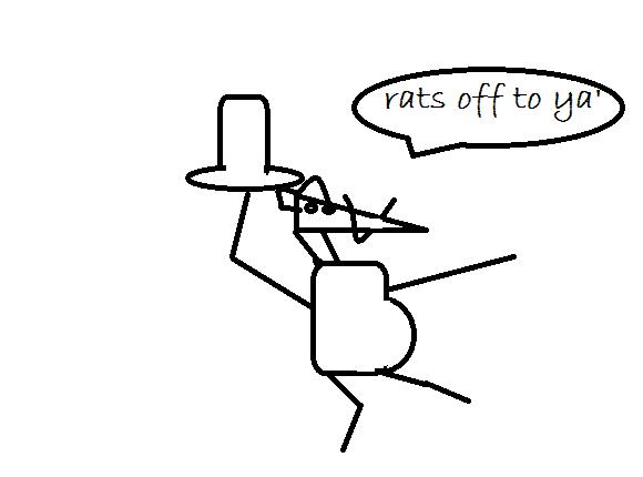 rats off to ya'