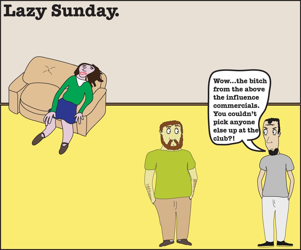Lazy Sunday(Bad Influence)