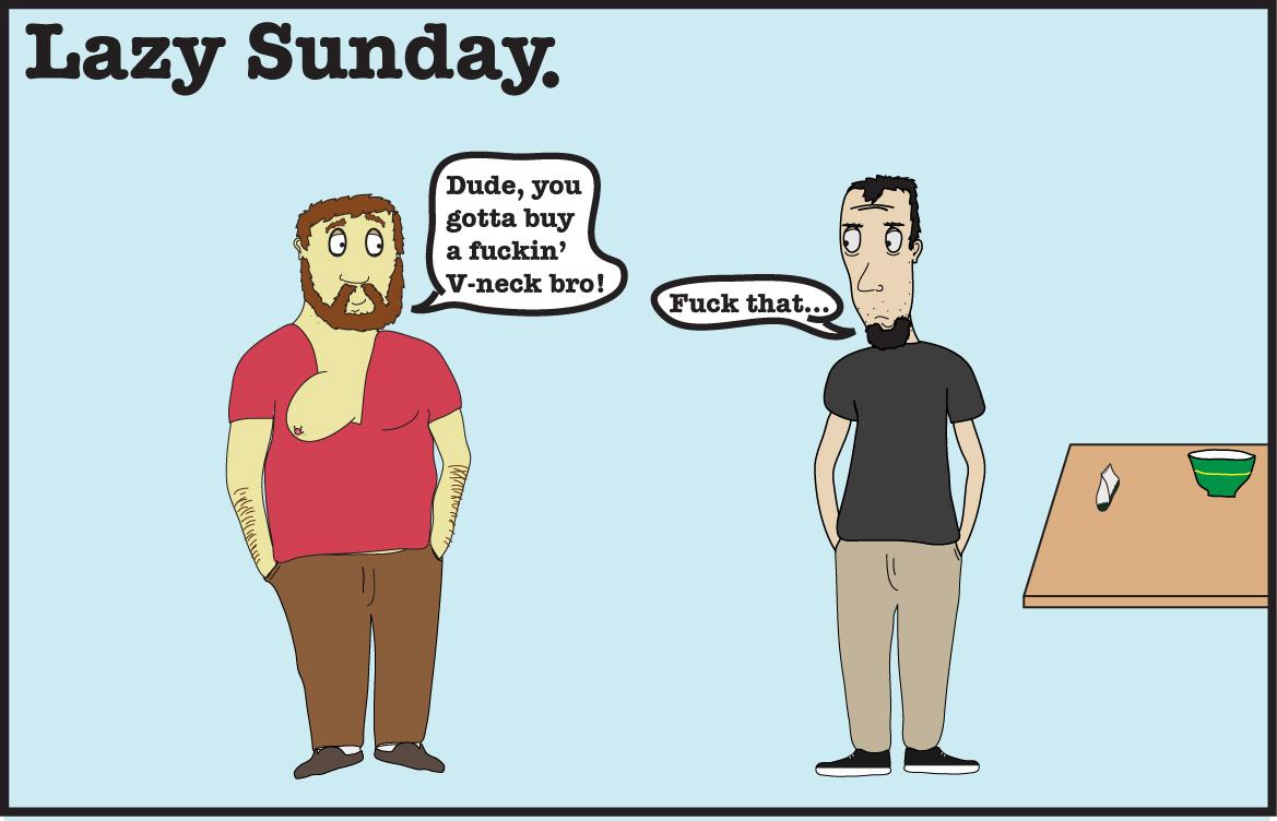 Lazy Sunday(V-necks!)