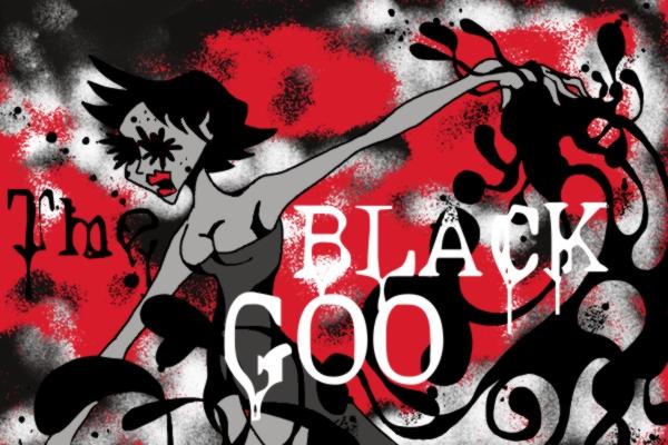 The Black Goo