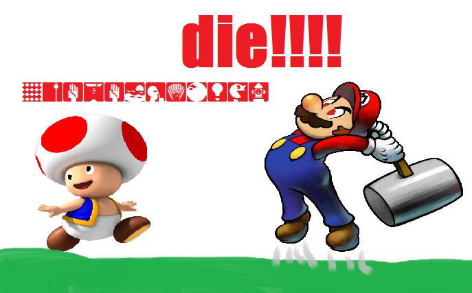 toad must dieeeee