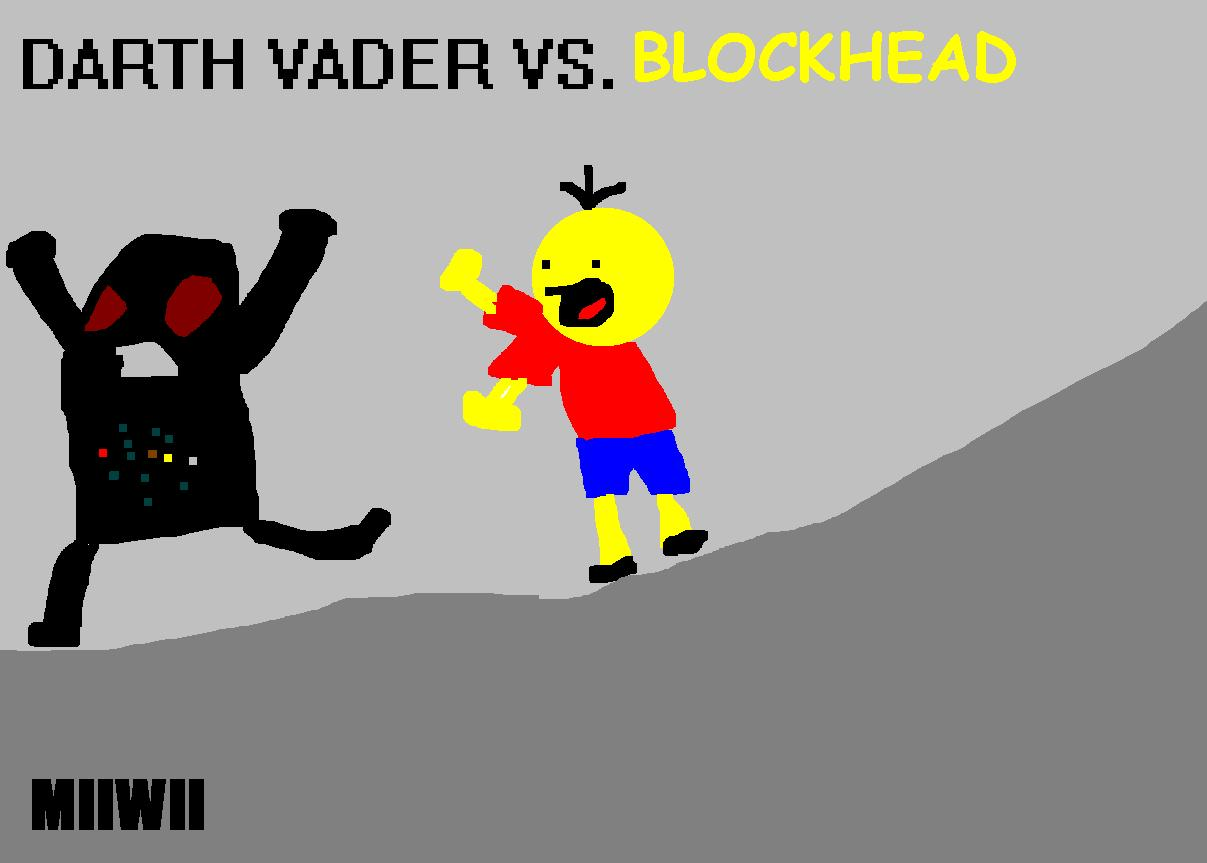 Darth Vader vs. Blockhead