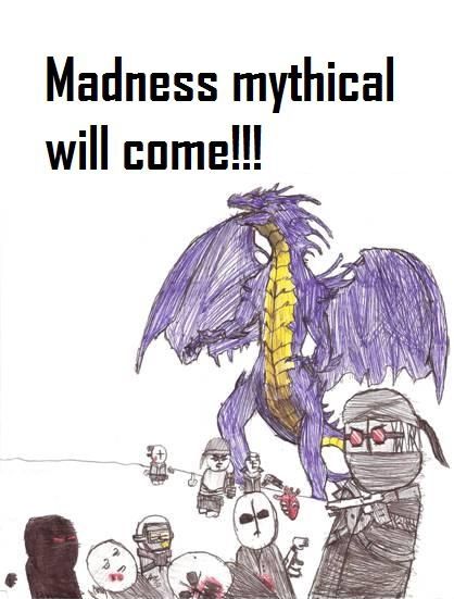 Madness Mythical Sketch