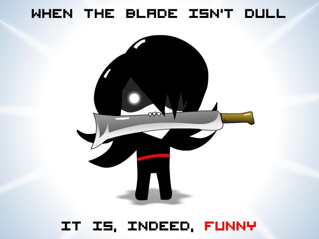 dull blade