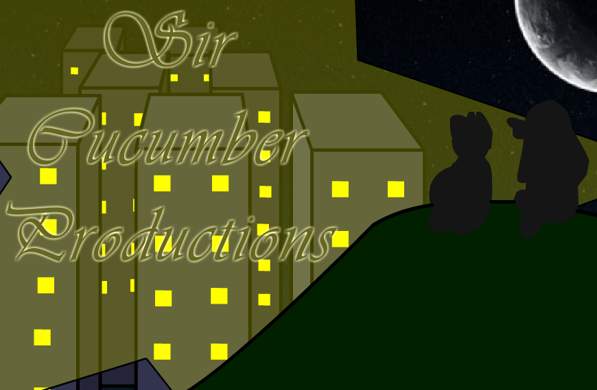Sir Cucumber Productions!