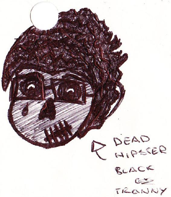 Dead Hipster Black Tranny