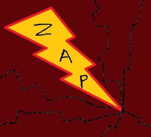 Zap...