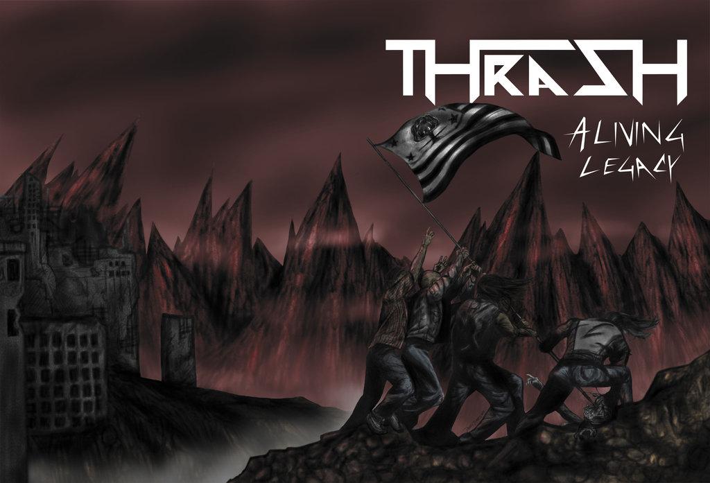 Thrash A Living Legacy