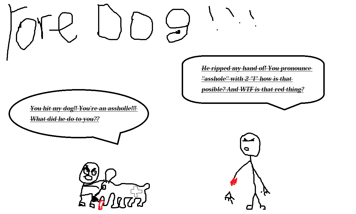 Yore DOG!!!