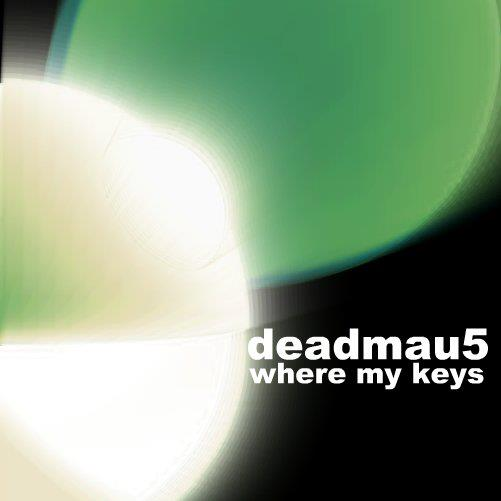 Deadmau5 - Where my keys