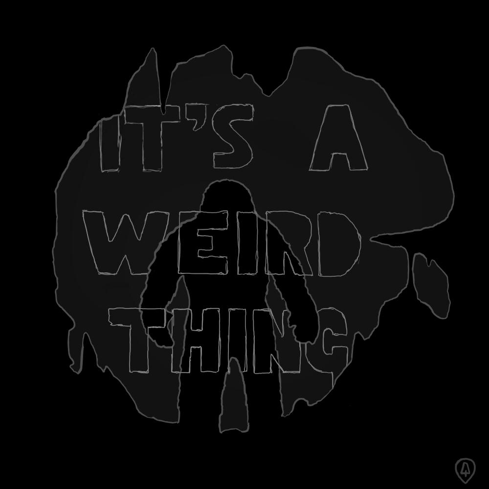 Weird Thing