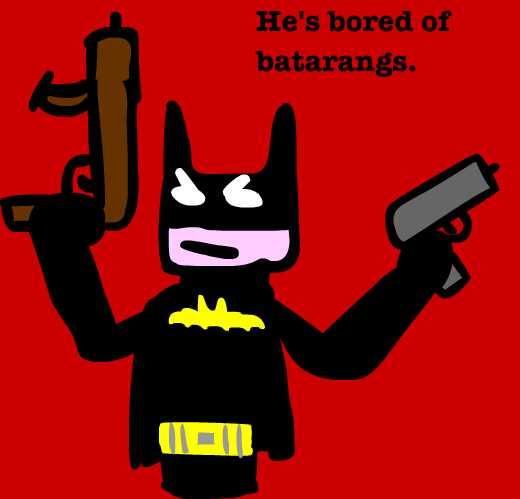 Bored of batarangs