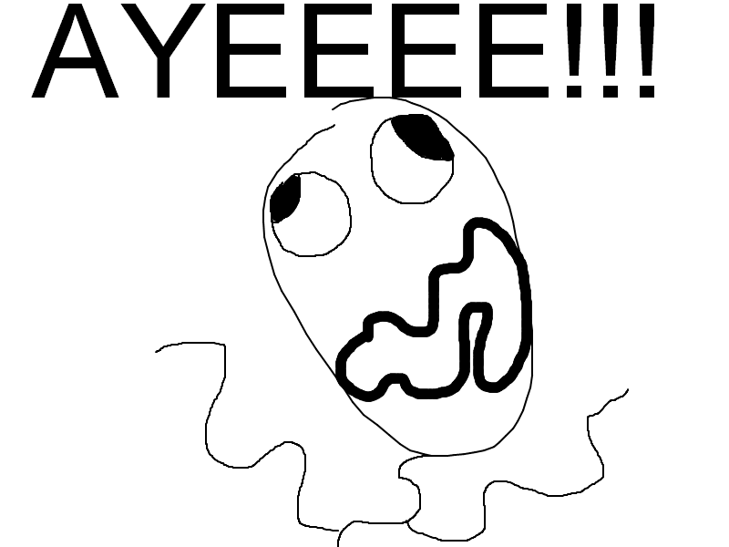 AYEEEE!!!