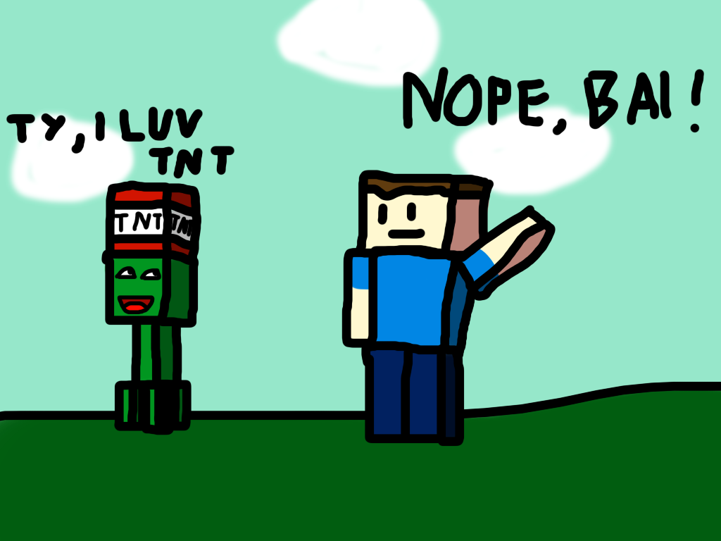 One of those Creepers love TNT