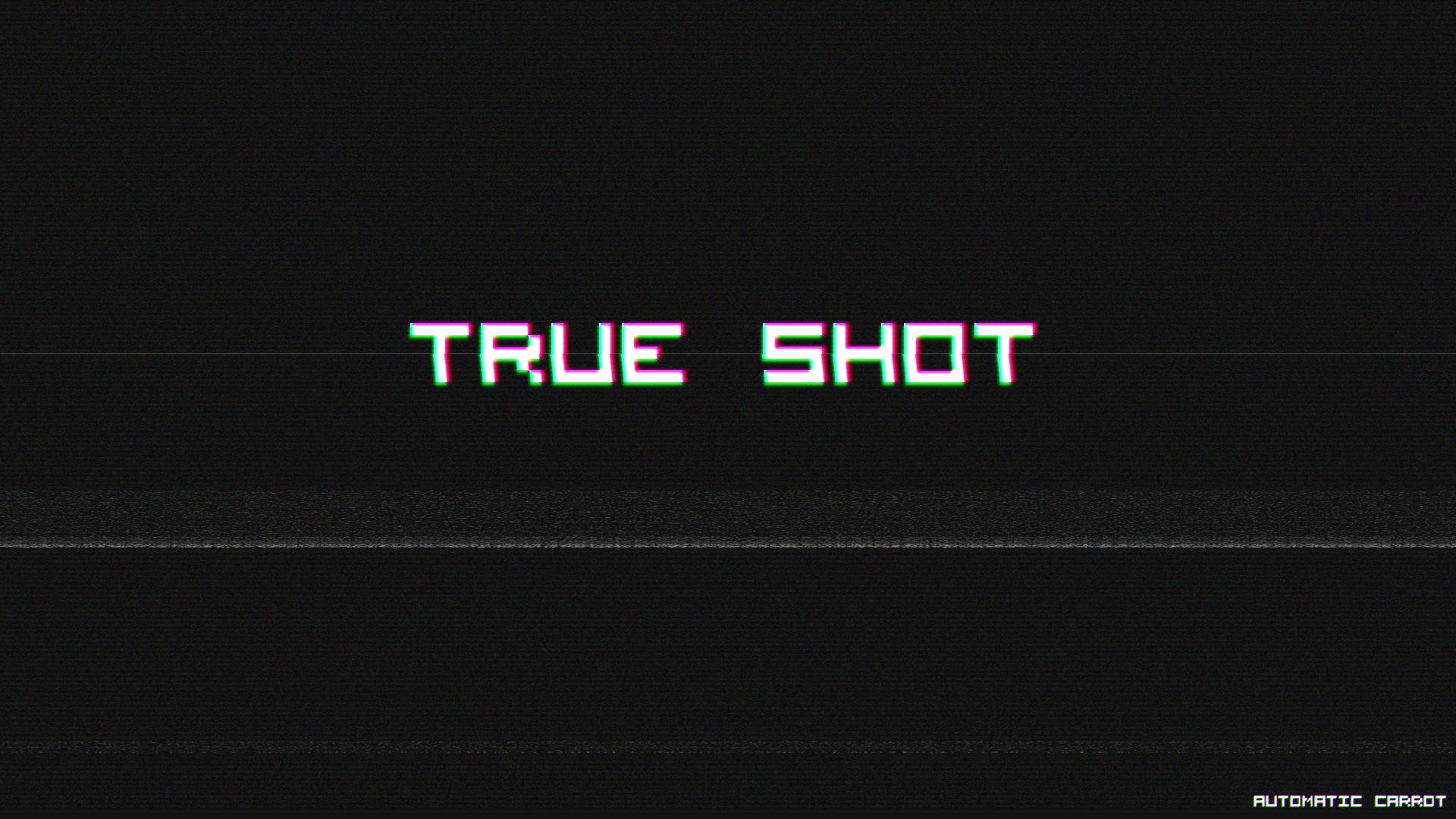 True Shot