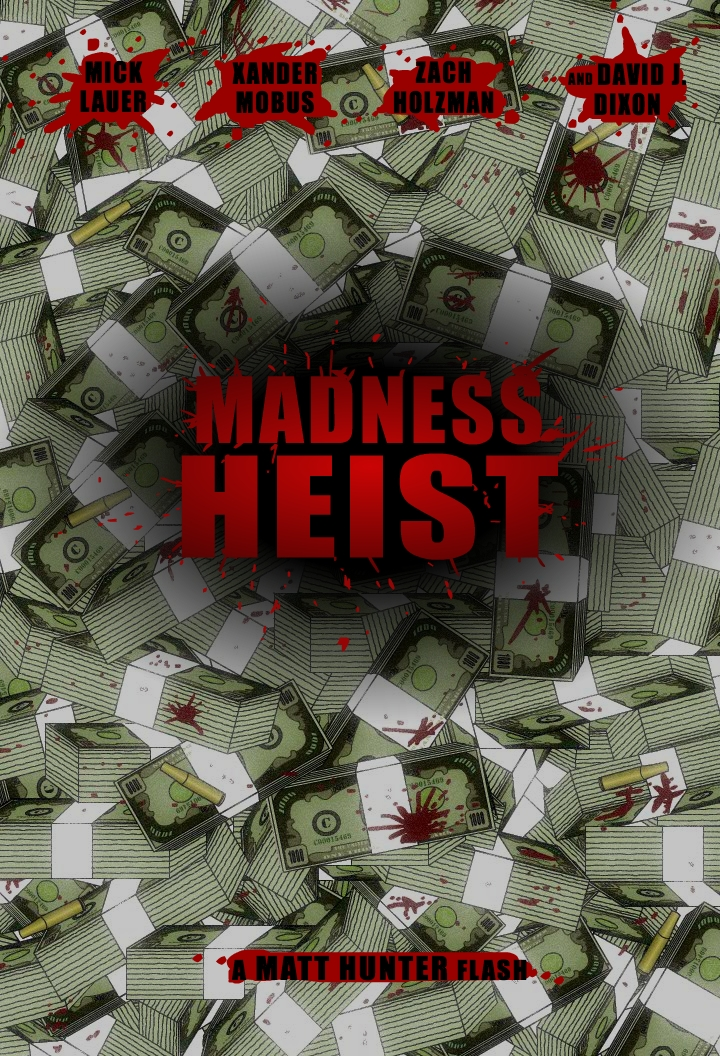 Madness Heist Money Poster