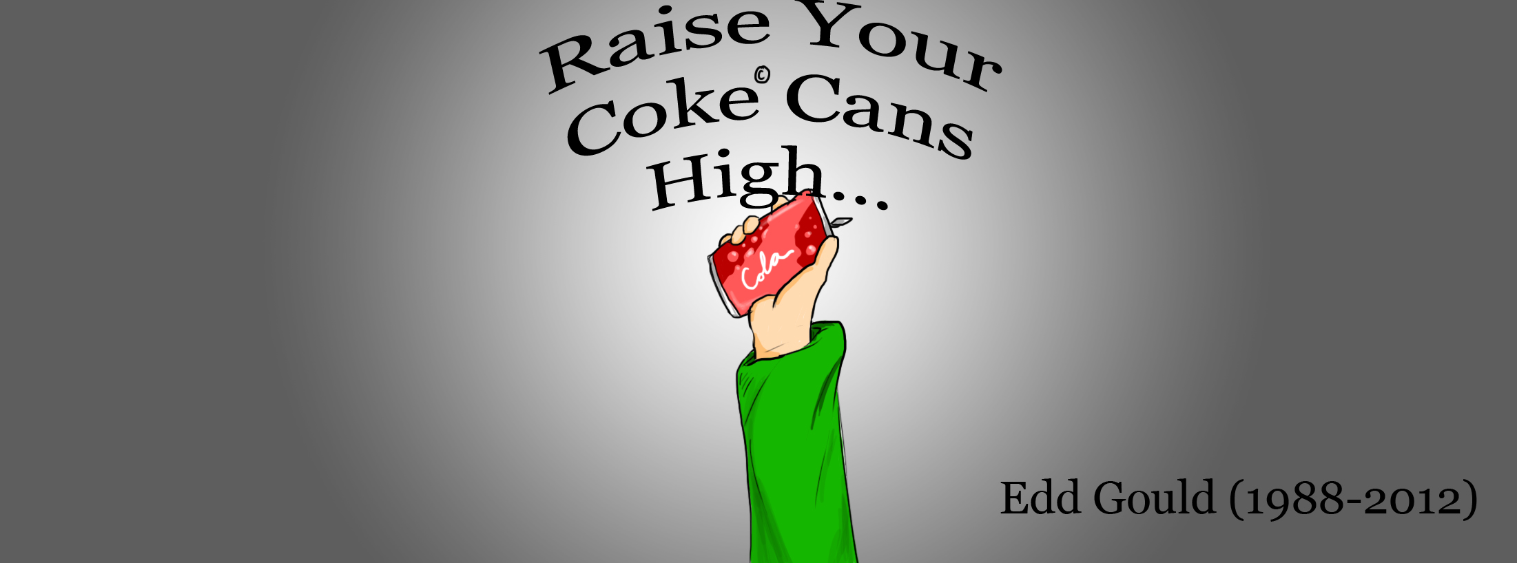 Raise Your Coke Cans High