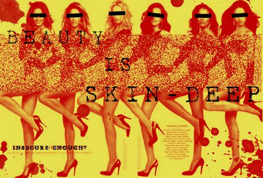 Beauty Is Skin-Deep