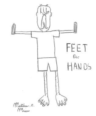 Hands for Feet...