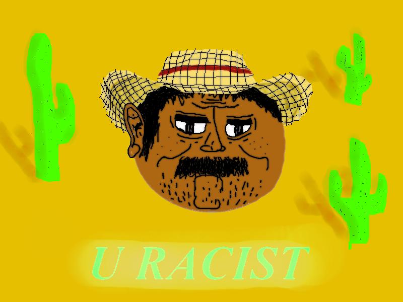 U RACIST