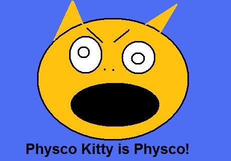PHYSCO KITTY