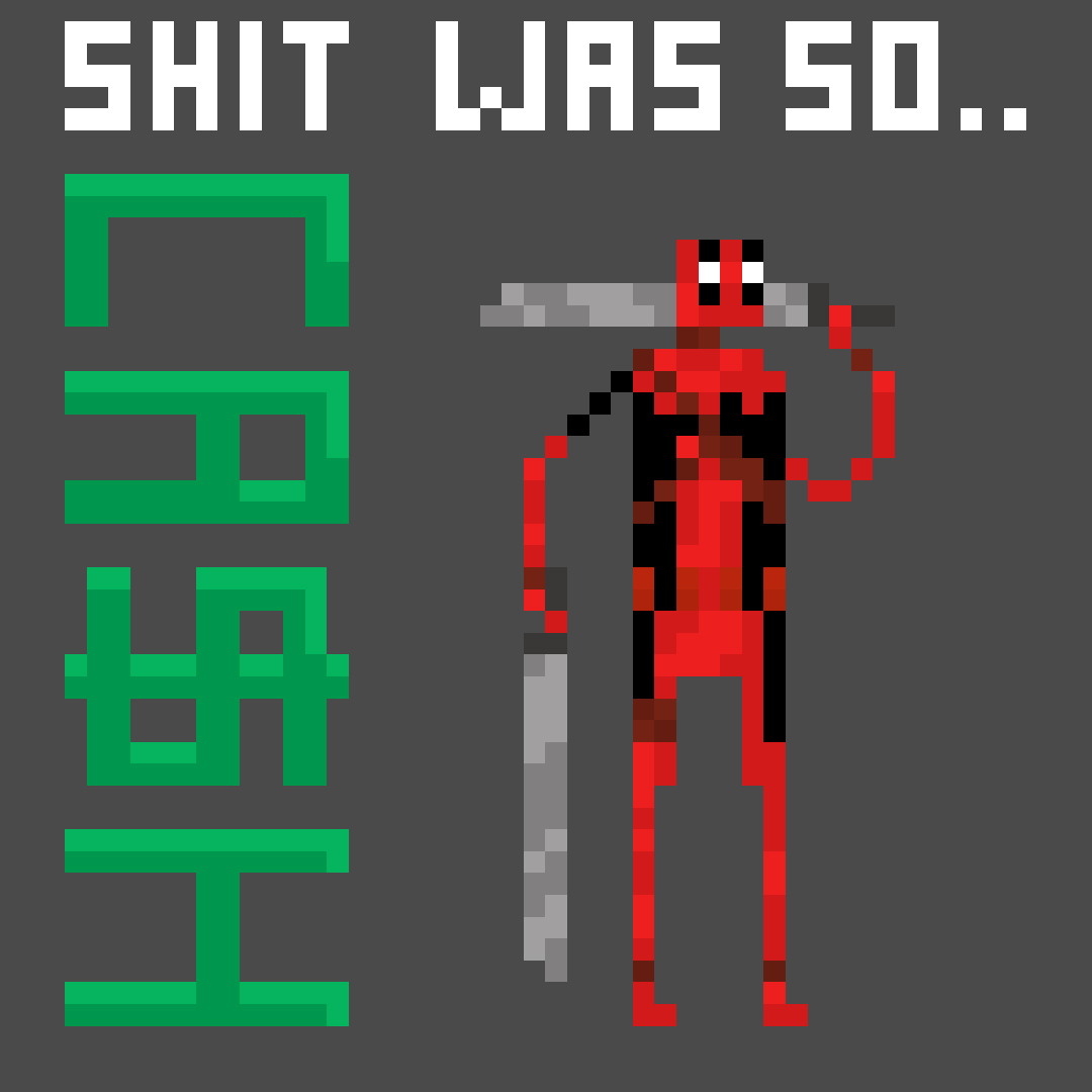Shit was so Deadpool