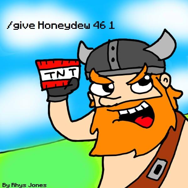 /give Honeydew 46 1