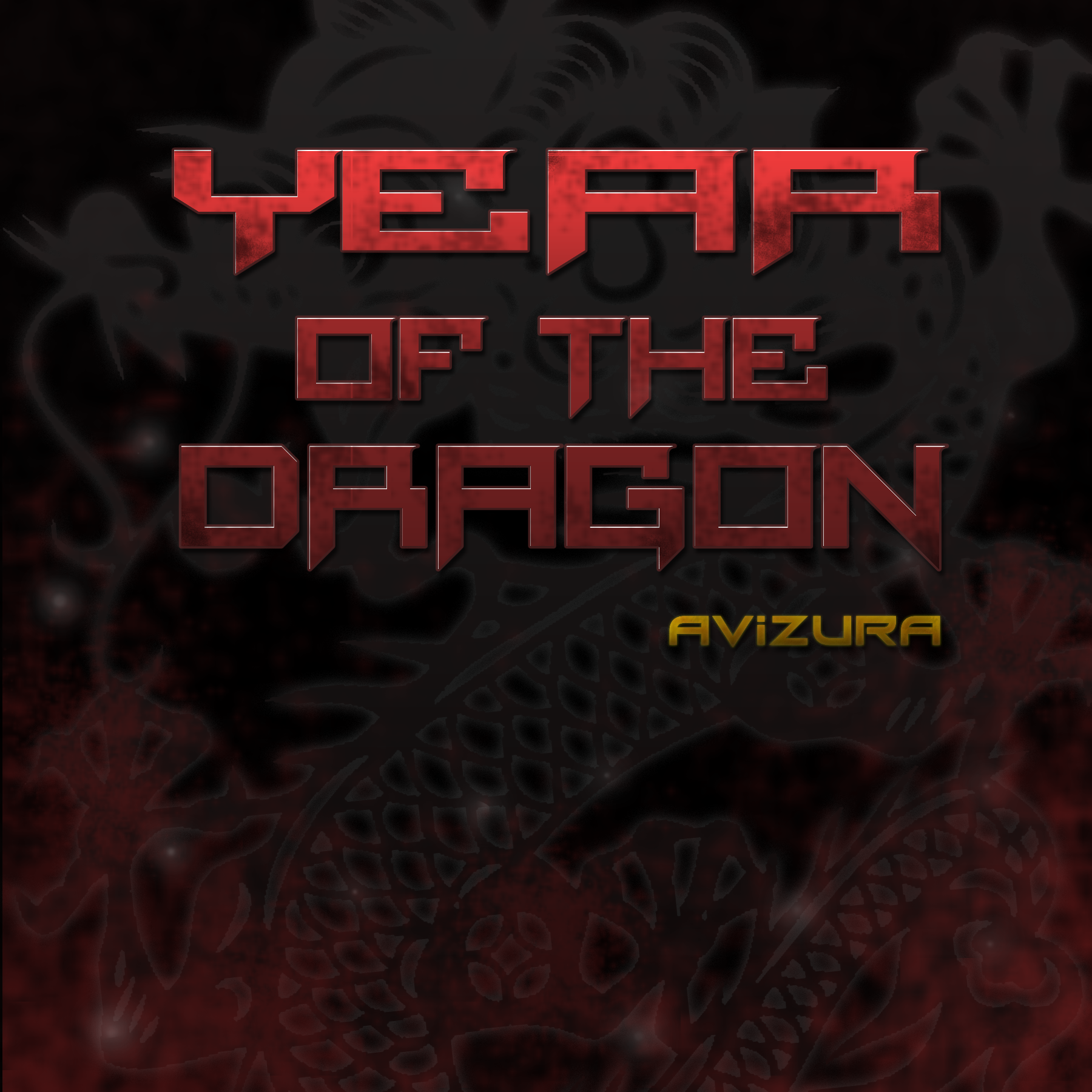 -=Year Of The Dragon=-