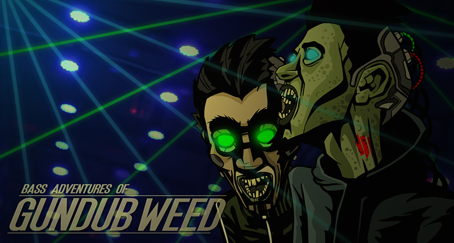 Bass adventures of GunDub Weed