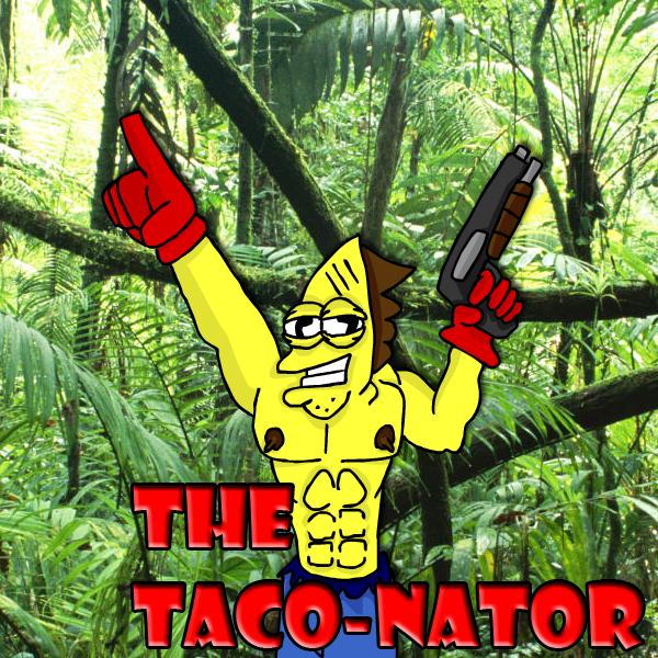Taco-nator
