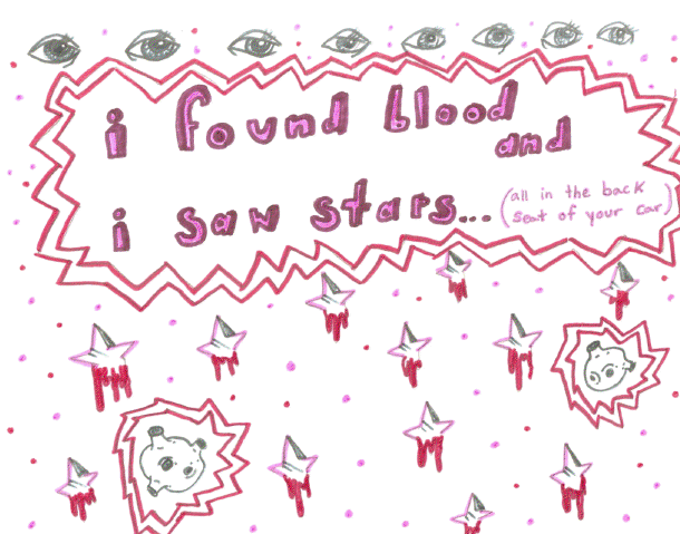 i found blood and i saw stars
