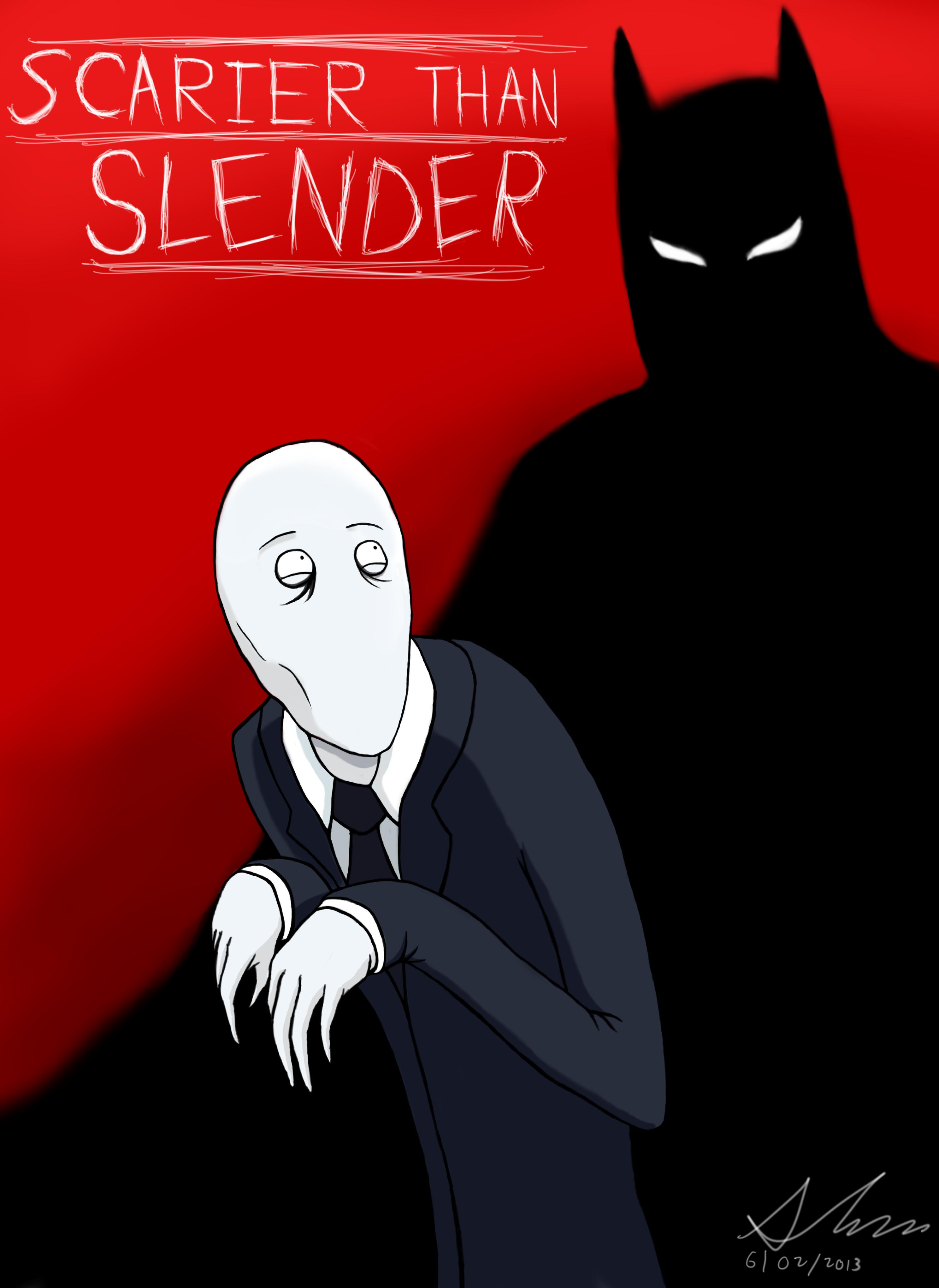 Scarier Than Slender