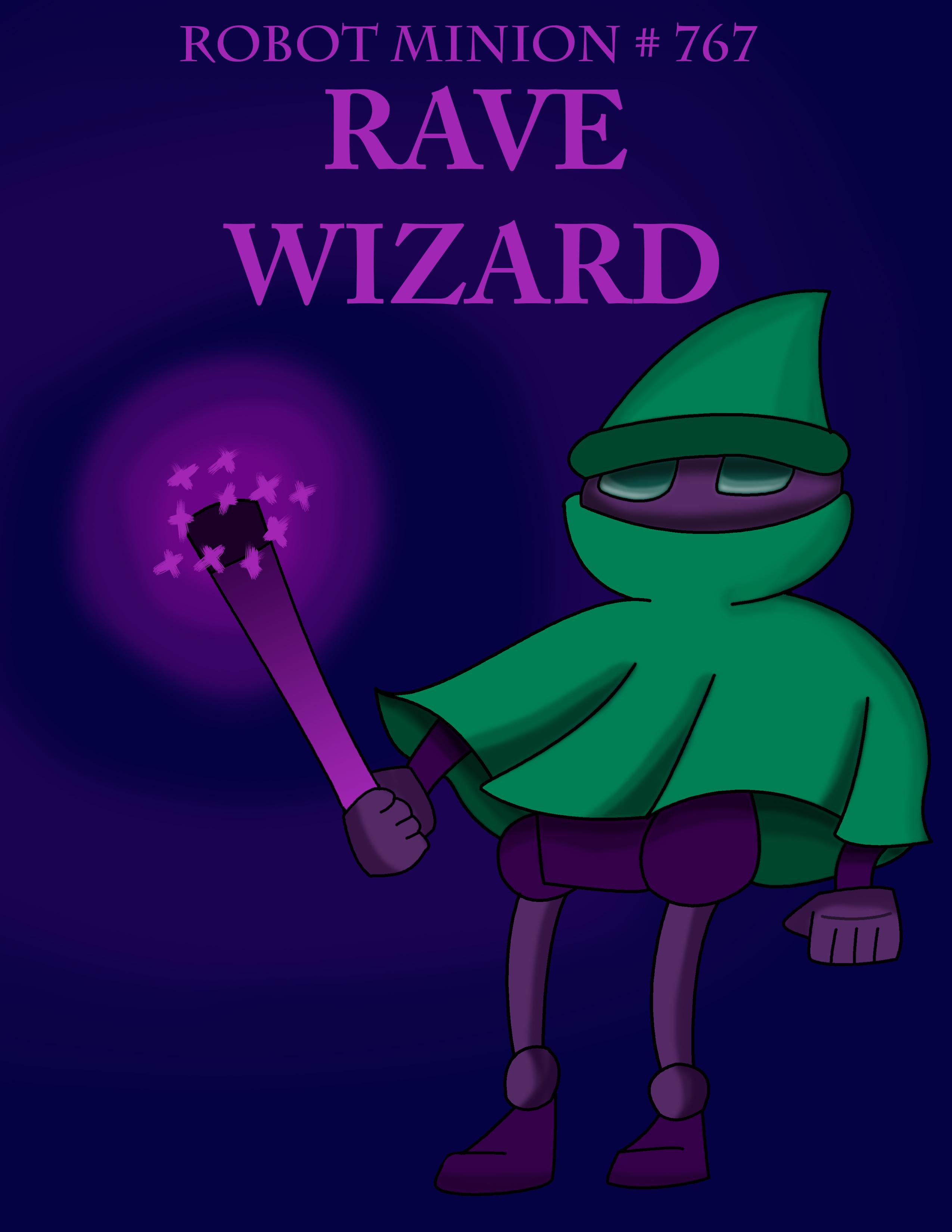 Rave Wizard