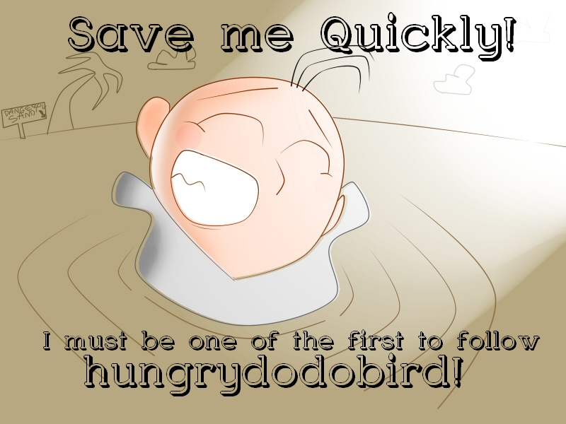 HUNGRYDODOBIRD first!