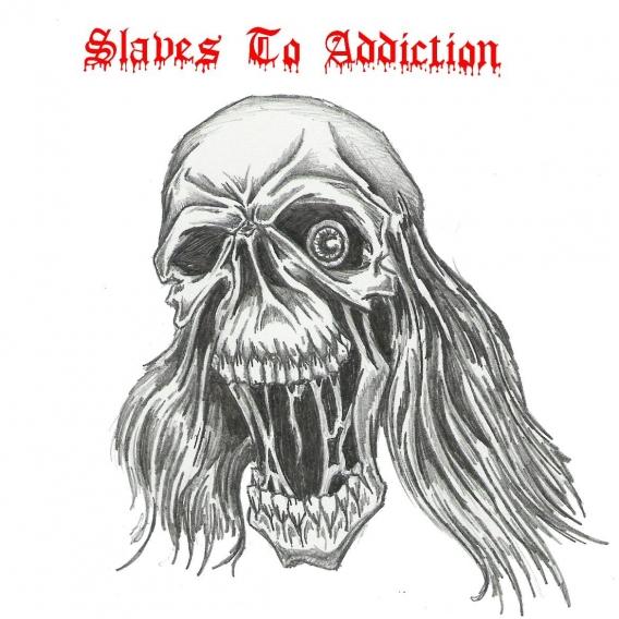 Slaves to Addiction