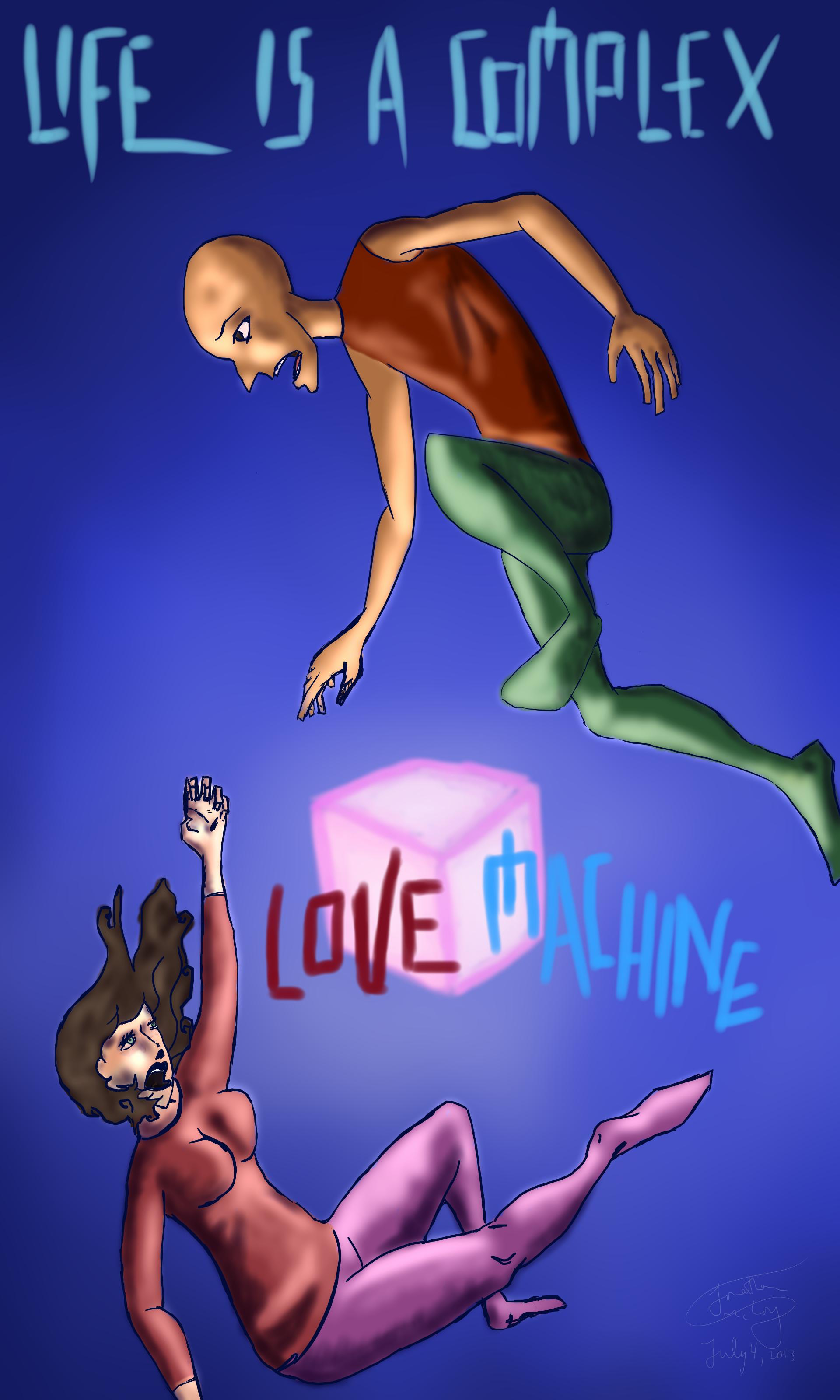 Life is aComplex Love Machine