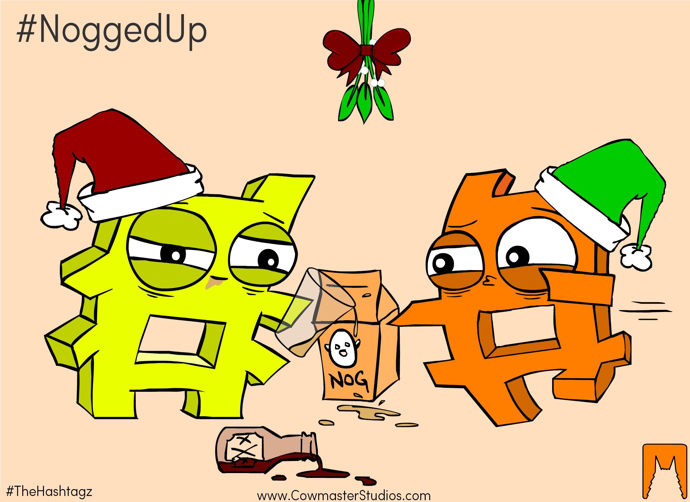 #NoggedUp