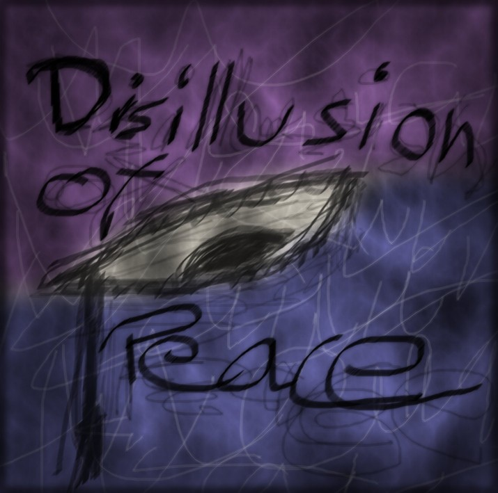 Disillusion of Peace