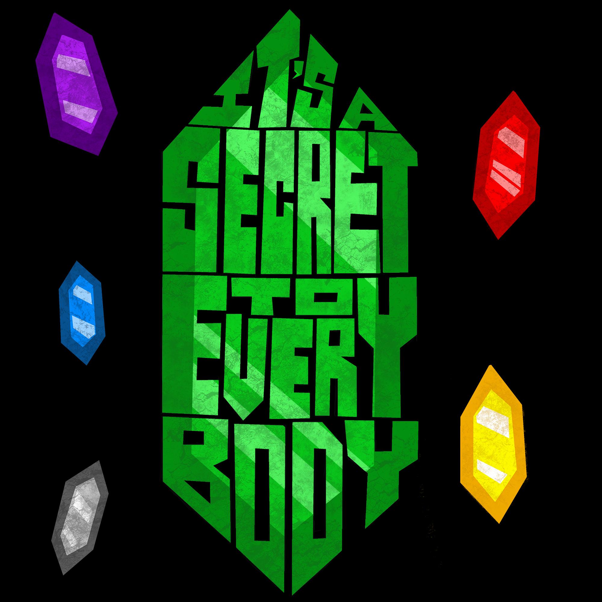 The Secret to Everybody
